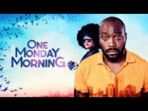 Download One Monday Morning - [Part 1] Latest 2018 Nigerian Nollywood Drama Movie
