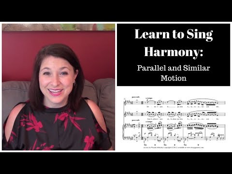 HOW TO SING HARMONY (Lesson 1): Parallel and Similar Motion