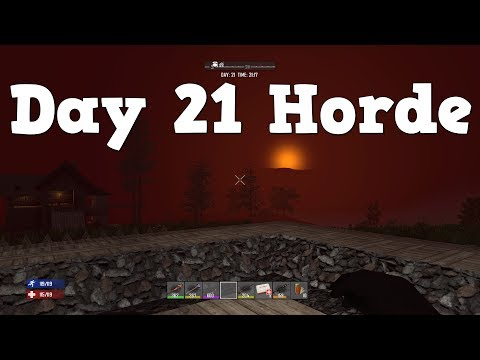 7 Days to Die | PS4 | Day 21 Horde Night  | S2 EP18