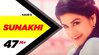 Sunakhi | Full | Kaur B | Desi Crew | Latest Punjabi Song 2017 | Speed Records