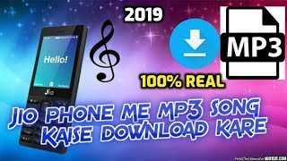 Jio Phone me Mp3 songs kaise Download kare|how to download mp3 songs in jio phone