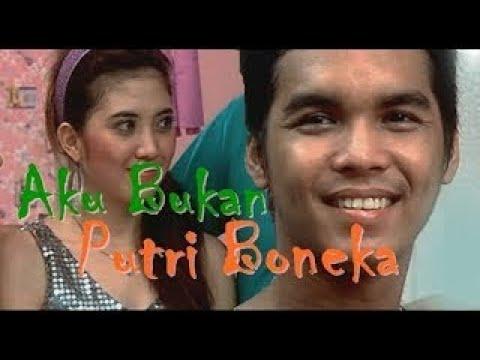 Download Ftv Istimewa AKU BUKAN PUTRI BONEKA Mayang Naomi dan Mario Irwinsah