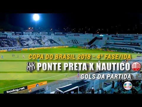 HD⁶⁰ | Gols: Ponte Preta 3 x 0 Náutico - Copa do Brasil 2018 (4ª Fase/Ida)