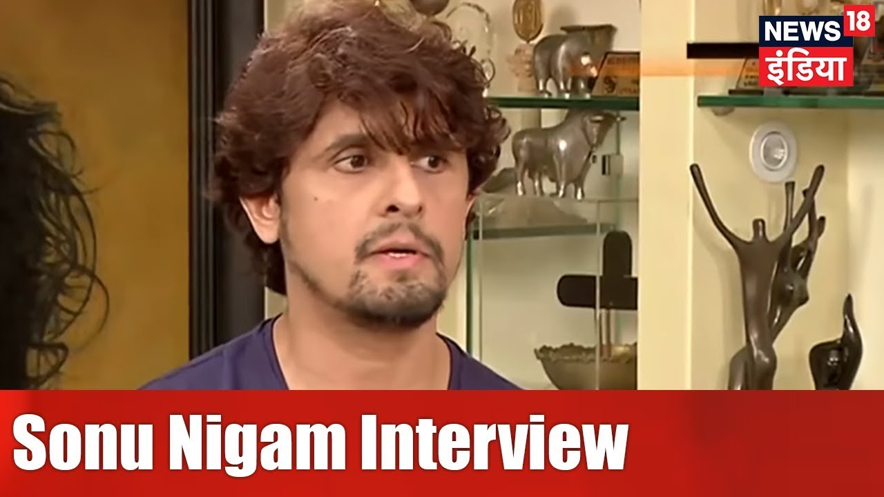 Sonu Nigam Interview | 2019 में भी PM Modi | Aaj Ki Taaza Khabar | News18 India