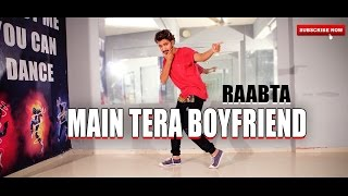 Main tera boyfriend Dance Video | Raabta | Hiphop Choreography | Vicky Patel Dance cover