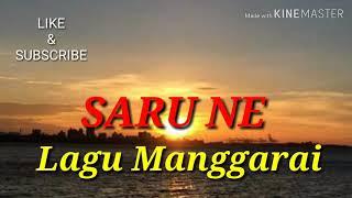 Lagu manggarai SARU NE