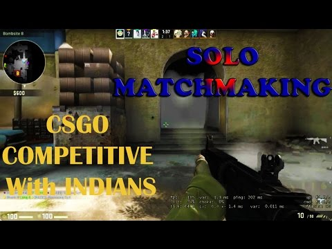 Csgo Comepetitive with Indians - Solo Matchmaking