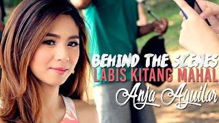 Video Anja Aguilar — Labis Kitang Mahal [MV Behind-The-Scenes] download MP3, 3GP, MP4, WEBM, AVI, FLV Maret 2018