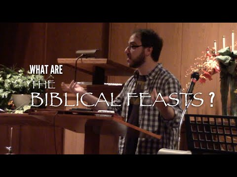 What are the Biblical Feasts?