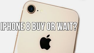 iPhone 8 worth buying or waiting?