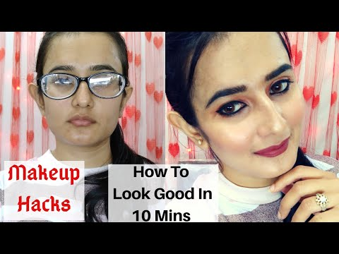 Makeup Hacks | Easy 10 Minutes Makeup| How To Look Good In 10 Minutes | SWATI BHAMBRA