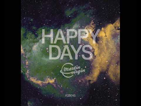Martin Virgin vs. South eXpress - Happy Days (Q-Force Remix)