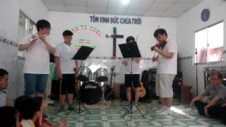 Cu Chi Church — Thờ Phượng Chúa Bằng Violin + Sáo