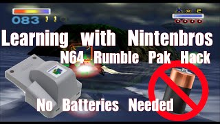 Learning with Nintenbros: N64 Rumble Pak Hack No Batteries Needed