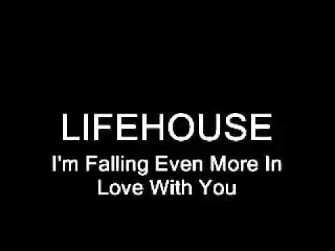 Lifehouse   Falling Even More In Love With You