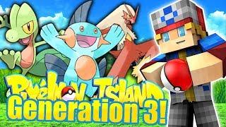GENERATION 3! (Minecraft Pokemon) Pixelmon Island #17