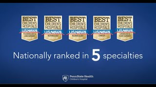 U.s. news & world report has ranked penn state children's hospital among the nation's best hospitals for children in multiple specialties tenth conse...
