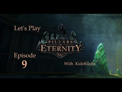 Let's Play Pillars of Eternity (Blind) - Episode 9 [Meeting another stranger to Gilded Vale]