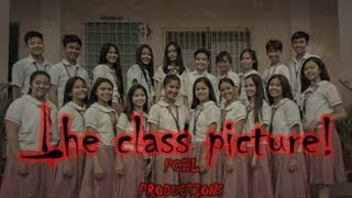 The Class Picture! *FullMovie* | PCBL Production | Dan Barranda