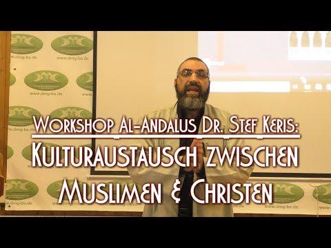 KULTURAUSTAUSCH ZWISCHEN MUSLIMEN & CHRISTEN Mit Dr. Stef Keris Am 02.02.2019 In Braunschweig