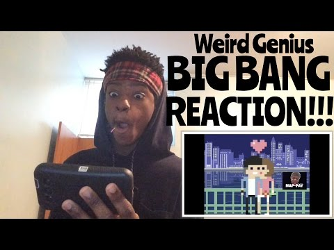 Weird Genius - BIG BANG REACTION!!!