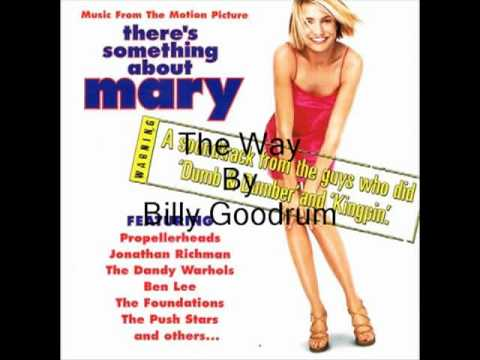 The Way by Billy Goodrum (There's Something About Mary) with Lyrics