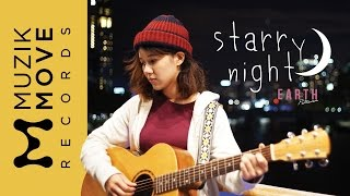 Starry Night - Earth Patravee [Official MV]