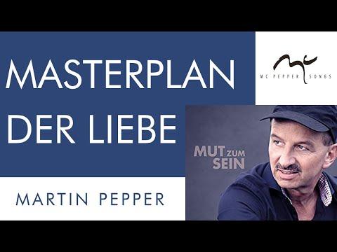 Masterplan der Liebe   Martin Pepper