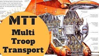 Complete Breakdown - Mtt Multi-troop Transport Lore - Star Wars Canon & Legends