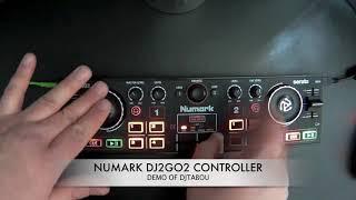 DJTABOU  NUMARK DJ2GO2 DEMO 2018