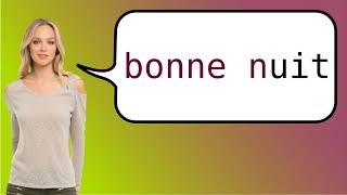 How to say 'good night' in French?