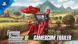Farming Simulator 17 Platinum Edition - Gamescom 2017 Trailer | PS4