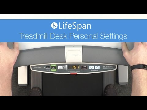 LifeSpan: How To Change Your Treadmill Desk Personal Settings