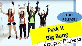 Fxxk It By Big Bang  Kpop Dance  Dance Fitness  Cardio Hiphop  Kpopx Fitness  Tutorial