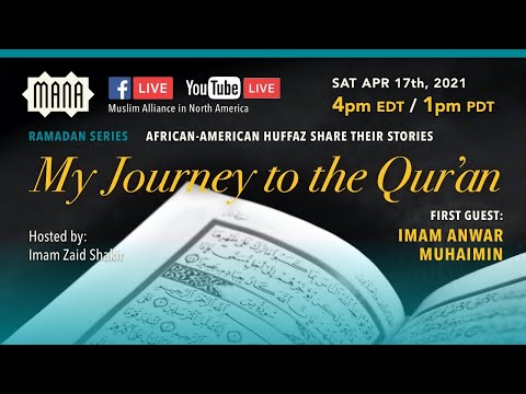 My Journey to the Quran with Imam Anwar Muhaimin