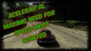Acelerar Al Maximo [Need For Speed Most Wanted para pc de bajos recursos] 2016 HD  :)
