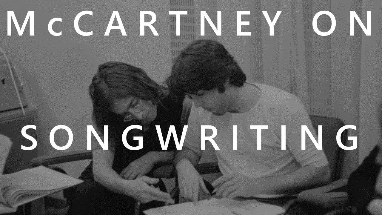 Paul McCartney on Songwriting