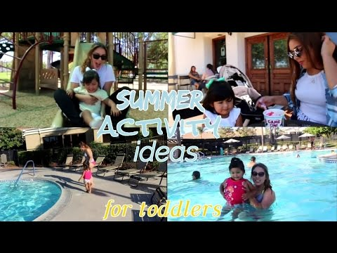 TODDLER SUMMER ACTIVITY IDEAS! ☼ (TEEN MOM ♡)