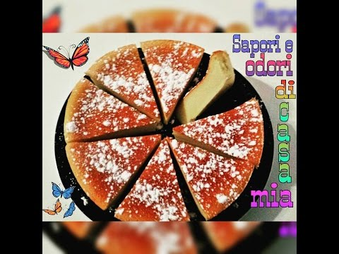 Ricetta del giorno CHEESECAKE SOFFICE (GIAPPONESE)Recipe of the day CHEESECAKE SOFT (JAPANESE)