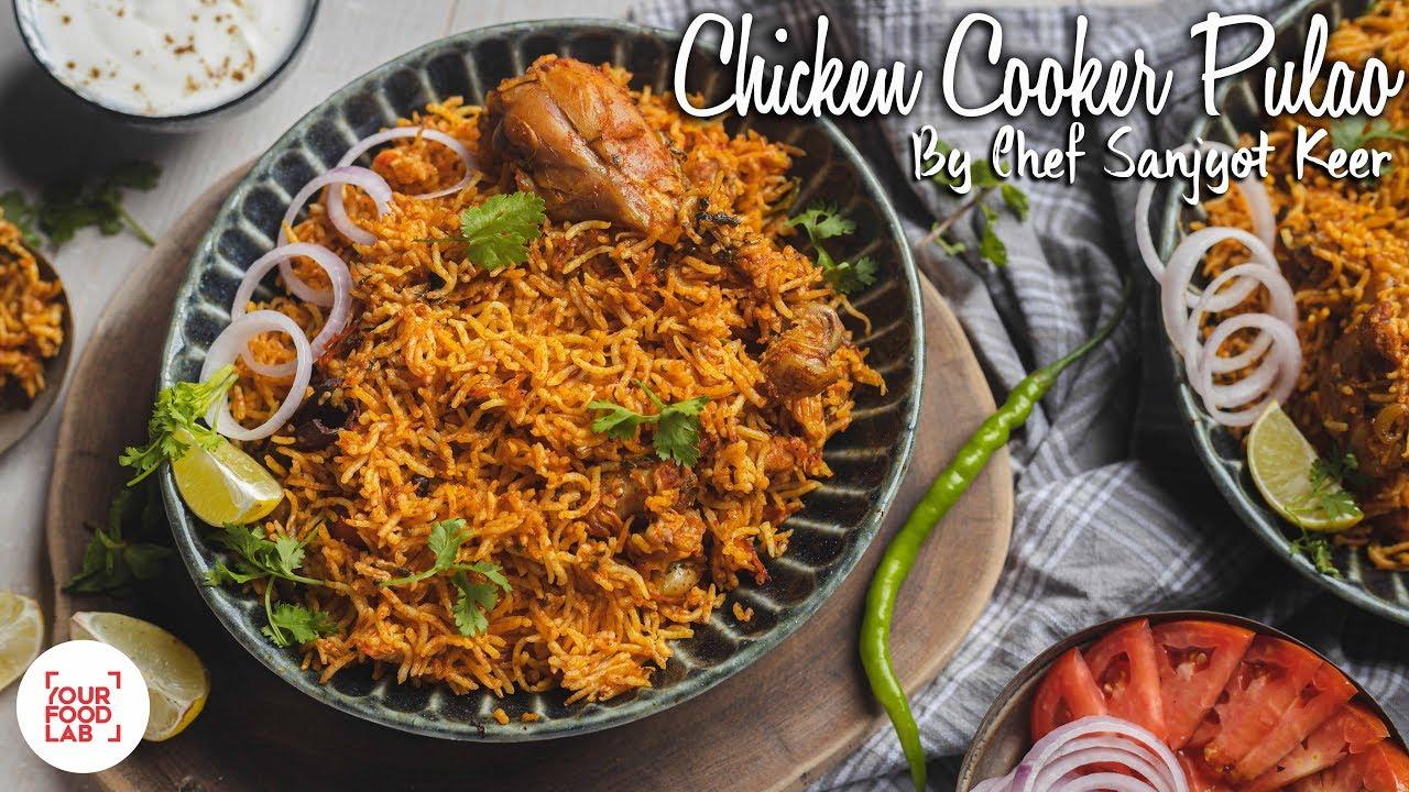 Chicken Cooker Pulao Recipe | चिकन कुकर पुलाब | Chef ...