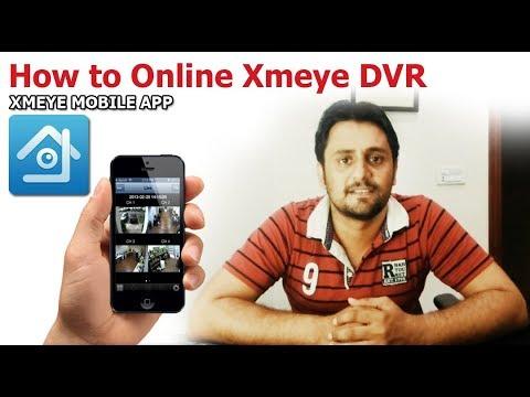 how-to-online-cctv-cameras-with-xmeye-dvr---xmeye-app