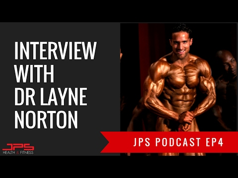 Layne Norton Interview | JPS Podcast Episode 4.