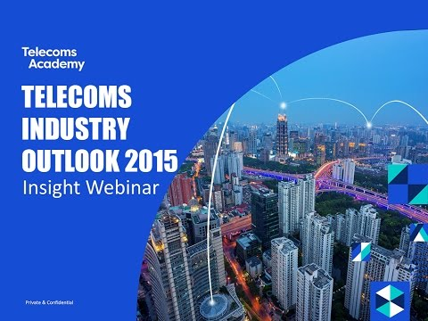 Telecoms Industry Outlook 2015 Webinar