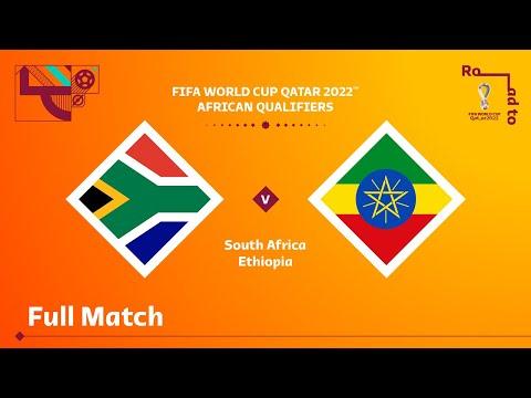 South Africa v Ethiopia | FIFA World Cup Qatar 2022 Qualifier | Full Match