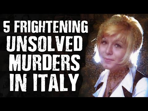 5 FRIGHTENING Unsolved Murders in Italy