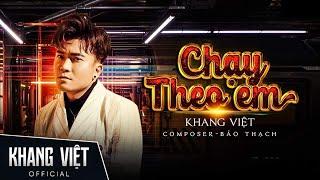 Chạy Theo Em - Khang Việt | 3D Lyric Video