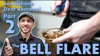 Saxophone Dent Removal Part 2 | The BELL FLARE