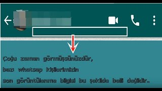 whatsapp son görülüm gizleme nasıl yapılır