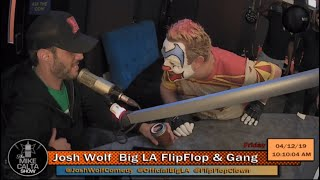 #TheMikeCaltaShow Comedian JOSH WOLF meets FLIP FLOP the CLOWN