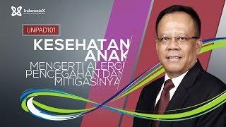 IndonesiaX UNPAD101 Children Health: Understanding Allergy, Prevention And Mitigation Intro Video